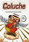 Coluche : En BD par Gaudin