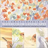 The Encyclopedia of Watercolor Landscapes, Hazel Soan, 1402703929
