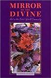 Mirror of the Divine, Ludwig Tuman, 085398333X
