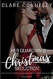 Her Guardian's Christmas Seduction