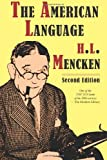 The American Language, Second Edition, H. l. Mencken, 0982129882