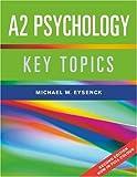 A2 Psychology, Michael W. Eysenck, 1841696196