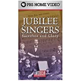 The American Experience - The Jubilee Singers: Sacrifice and Glory [VHS]: more info