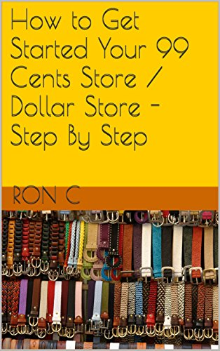 How to Get Started Your 99 Cents Store / Dollar Store - Step