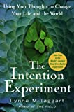 The Intention Experiment, Lynne McTaggart, 0743276957
