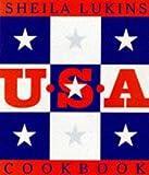 U. S. A. Cookbook, Sheila Lukins, 0761107754