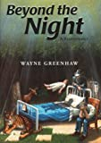 Beyond the Night, Wayne Greenhaw, 188021668X