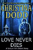 Love Never Dies (Virtue Falls Book 5)