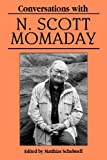 Conversations with N. Scott Momaday, N. Scott Momaday, 0878059601