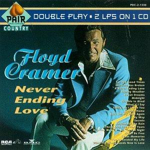 Floyd Cramer - Never Ending Love - Zortam Music