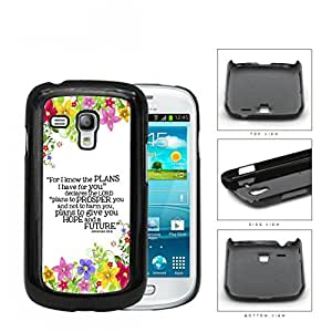 Jeremiah 29:11 Religious Bible Verse Colorful Flower Borders [Samsung i8190 Galaxy S3] (MINI) Hard Snap on Plastic Cell Phone Cover