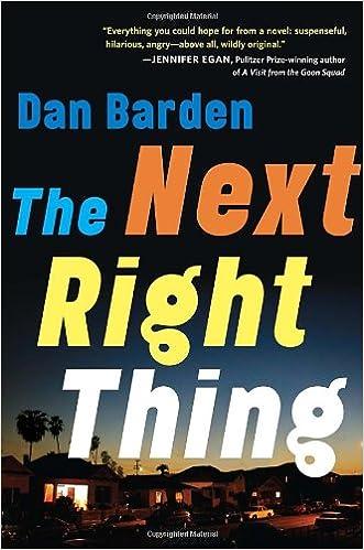 the next right thing a novel dan barden 9780385343404 amazon com books