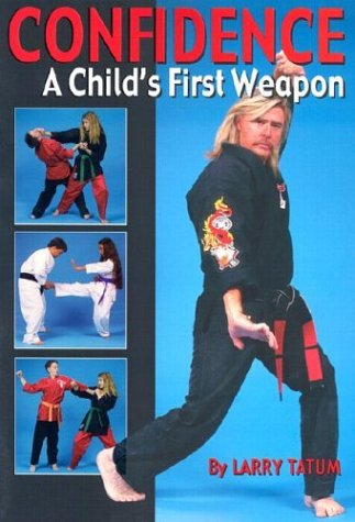 Confidence: A Childs First Weapon