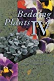Bedding Plants IV: A Manual on the Culture of Bedding Plants as a Greenhouse Crop (No. IV)