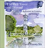 The Bell Tower and Beyond, David E. Shi, 1570034664