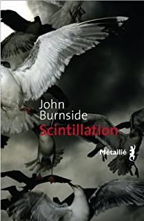 Scintillation, Burnside, John