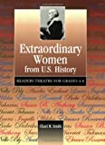 img - for Extraordinary Women from U.S. History: Readers Theatre for Grades 4-8 book / textbook / text book