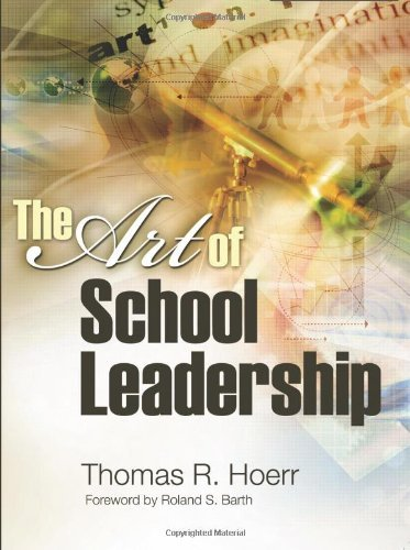 The Art of School Leadership by Hoerr Thomas R. (2006-05-03) Paperback