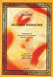 img - for An Inquiry Into The Algerian Massacres book / textbook / text book