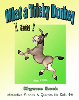 What a Tricky Donkey I am! (Rhymes Book + Interactive Puzzles