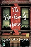 img - for The Two-Family House: A Novel book / textbook / text book