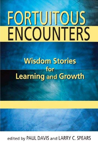 Fortuitous Encounters: Wisdom Stories for Learning and Growth PDF