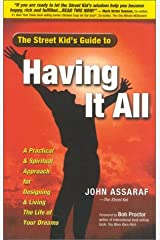 The Street Kid's Guide to Having It All Hardcover