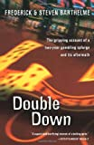 img - for Double Down: Reflections on Gambling and Loss book / textbook / text book