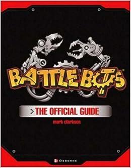 BattleBots(R): The Official Guide: Mark Clarkson, Bill Dwyer: 9780072224252: Amazon.com: Books