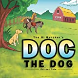Doc The Dog: Critter Tale