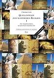 Quellentexte zur ägyptischen Religion I: Die Tempelinschriften der griechisch-römischen Zeit