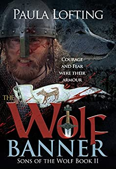 The Wolf Banner (Sons of the Wolf Book 2) by [Lofting, Paula]