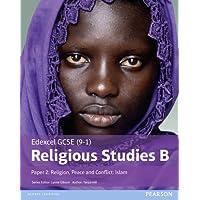 Edexcel GCSE (9-1) Religious Studies B Paper 2: Religion, Peace and Conflict - Islam Student Book (Edexcel GCSE (9-1) Religious Studies Spec B)