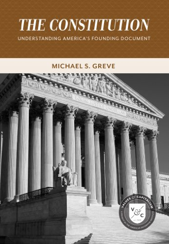 The Constitution: Understanding America's Founding Document (Values and Capitalism) cover