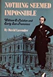 Nothing Seemed Impossible, David Sievert Lavender, 0910118647