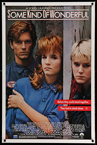 Some Kind Of Wonderful 1sh '86 John Hughes, Eric Stoltz, Mary Stuart Masterson, Lea Thompson