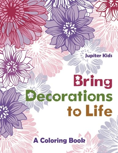 Bring Decorations Life Coloring Book