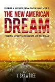 The New American Dream: Finding Lifestyle Freedom on the Road