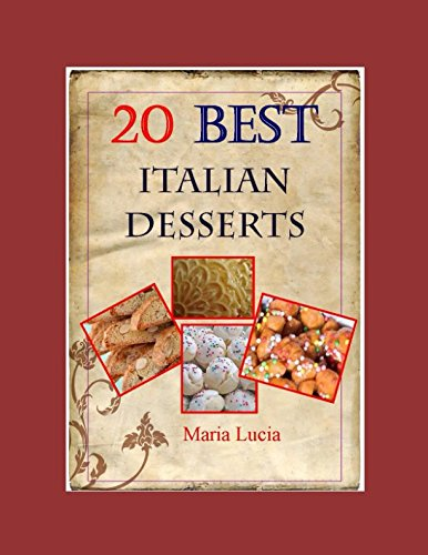 Read Online 20 Best Italian Desserts by Noni Ida (Best Italian Recipes) pdf epub