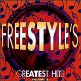 Freestyles Greatest Hits Volume 2