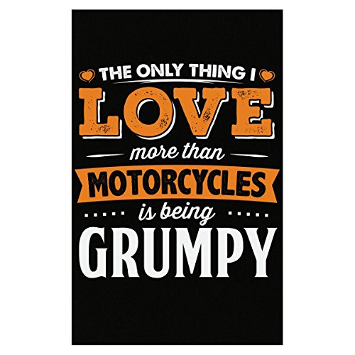 Love Being Grumpy More Than Motorcycles Biker Gift - Poster