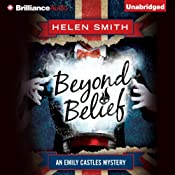 Beyond Belief: An Emily Castle Mystery, Book 4 | Helen Smith