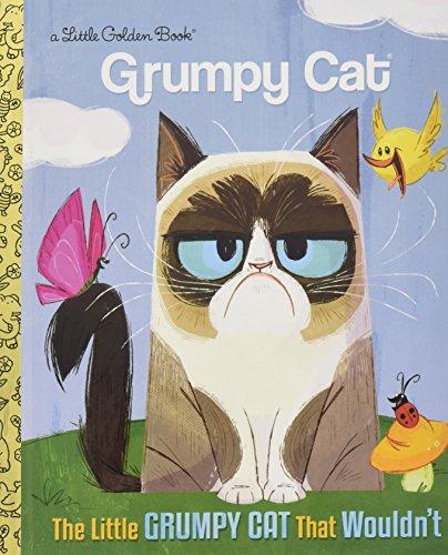 The Little Grumpy Cat that Wouldn't (Grumpy