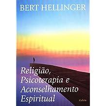 Religião, Psicoterapia e Aconselhamento Espiritual