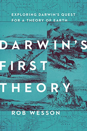 darwins-first-theory-exploring-darwins-quest-for-a-theory-of-earth