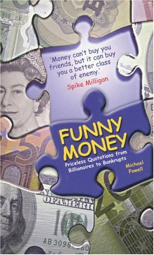 Funny Money: From Billionaires to Bankrupts