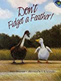 Don't Fidget a Feather, Erica Silverman, 0689819676
