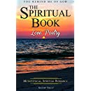 Love Poetry - The Spiritual Book: A Metaphysical Spiritual Romance. You Remind Me of God. (How to Find God in the Ups and Downs of Everyday Life)