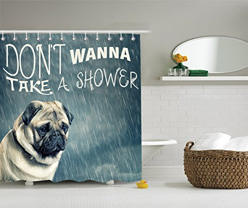 Cute Funny Vintage Animal Decor Pug Dog Puppy Adorable Doggie Funny Quotes Dont Wanna Take Shower Personalized Home Decor Wall Art for Funky Bathroom Fabric Shower Curtain Gray Denim Black (Cute Pugs In Costumes)