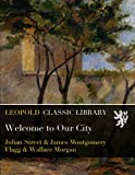 img - for Welcome to Our City book / textbook / text book
